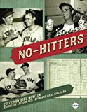 img - for No-Hitters (The SABR Digital Library) (Volume 48) book / textbook / text book