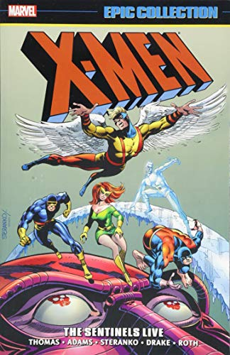 Image of X-Men Epic Collection: The Sentinels Live