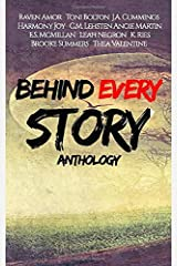 Behind Every Story Anthology Paperback