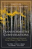 Transformative Conversations : A Guide to Mentoring Communities among Colleagues in Higher Education, Felten, Peter and Kheriaty, Aaron, 1118288270