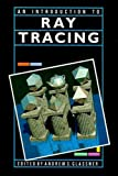 img - for An Introduction to Ray Tracing (The Morgan Kaufmann Series in Computer Graphics) book / textbook / text book