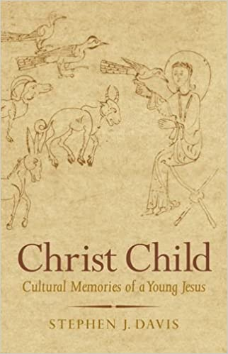 Christ Child: Cultural Memories of a Young Jesus (Synkrisis)