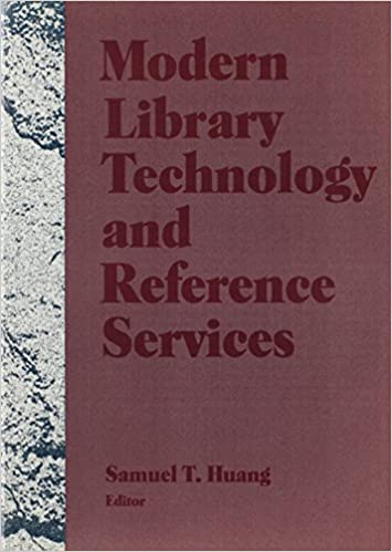Modern Library Technology and Reference Services: Linda S ...