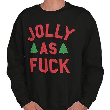 ad4acd6650 Jolly As Fuck Offensive Christmas Holiday Crewneck Sweatshirt Black