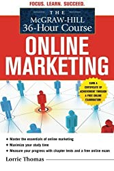 The McGraw-Hill 36-Hour Course: Online Marketing (McGraw-Hill 36-Hour Courses) by Lorrie Thomas (2011-01-18)