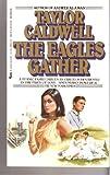 Eagles Gather, Taylor Caldwell, 0515086215