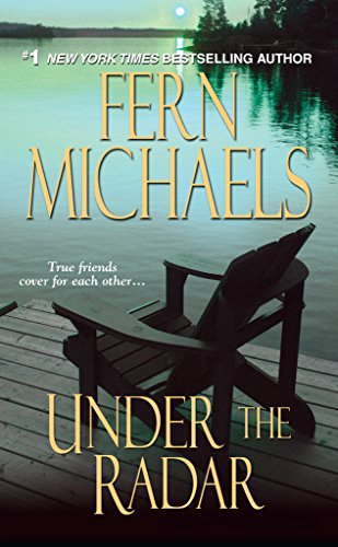 Under the Radar (Sisterhood Book 13) by [Michaels, Fern]
