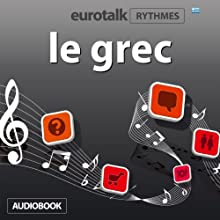 EuroTalk Rhythmes le grec Audiobook by  EuroTalk Ltd Narrated by Sara Ginac