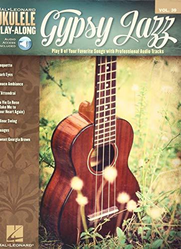 (Gypsy Jazz: Ukulele Play-Along Volume 39 (Hal Leonard Ukulele)