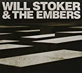 Will Stoker & The Embers by Will & The Embers Stoker