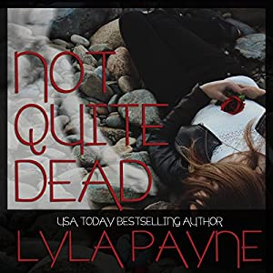 Not Quite Dead Audiobook