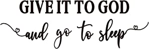 ZSSZ GIVE IT to GOD and go to Sleep Christian Motto Vinyl Wall Decal Faith Words Art Letters Bedtime Quotes