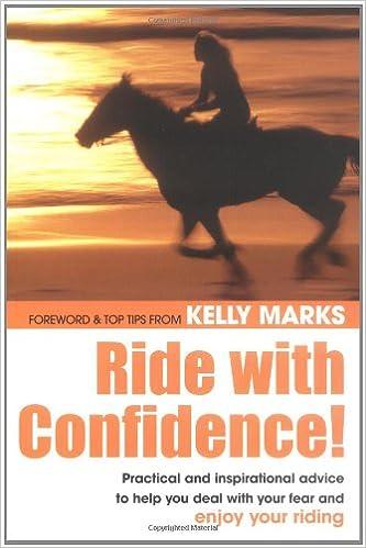 Ride with confidence kelly marks christina barlow julie ride with confidence kelly marks christina barlow julie goodnight abigail hogg liz morrison sharon shinwell 0806488416933 amazon books yadclub Image collections