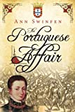 The Portuguese Affair (The Chronicles of Christoval Alvarez) (Volume 3)
