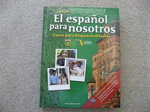 El Espanol Para Nosotros Curso Para Hispanohablantes - Nivel 2 - Florida Edition