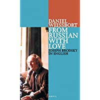 From Russian with Love: Joseph Brodsky in English: