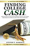 img - for Finding College Cash: Proven Ideas to Find Scholarships, Grants, and Other Resources to Finish College Debt-Free or Better! (The Simple Pathways Series ?) (Volume 1) book / textbook / text book