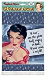 ''I Don't See The Glass Half Empty Or Full, I Just Want A Refill'' 100% Cotton, Eco-Friendly Dish Towel