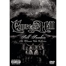 CYPRESS HILL STILL SMOKIN: ULTIMATE VIDE