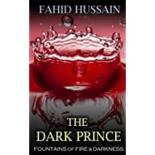 The Dark Prince (Fountains of Fire & Darkness, Book 1)