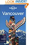 Lonely Planet Vancouver 6th Ed.: 6th...