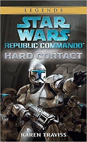 Amazon Com Hard Contact Star Wars Republic Commando Book