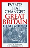 Events That Changed Great Britain from 1066 to 1714, , 031331666X