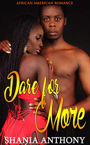 : Dare for More: African American Romance