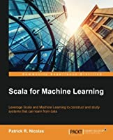 Scala for Machine Learning Front Cover