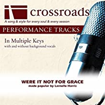 Were It Not For Grace (Original without Background Vocals in C)