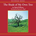 Shade of My Own Tree  | Sheila Williams