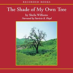 Shade of My Own Tree