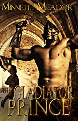 The Gladiator Prince (Centurion Series, Book Three)