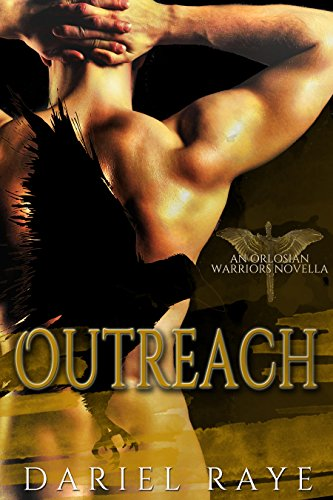 Outreach: An Orlosian Warriors Novella by [Raye, Dariel]