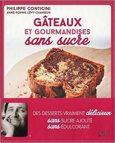 En ligne téléchargement Gâteaux et gourmandises sans sucre pdf