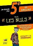 Je réussis ma 5e en Anglais Pour Les Nuls
