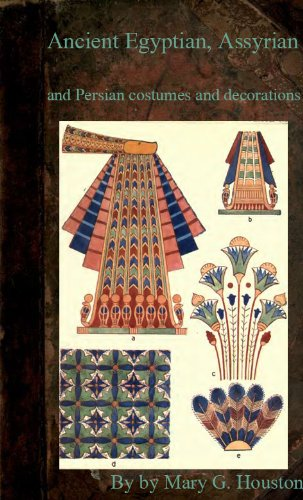 Ancient Egyptian, Assyrian, and Persian Costumes and Decorations: -1920 (add hyper link in contents,scan (Assyria Costume)