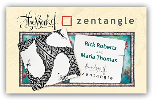 The Book of Zentangle by Zentangle