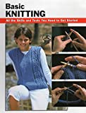 img - for Basic Knitting: All the Skills and Tools You Need to Get Started (How To Basics) book / textbook / text book