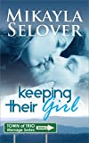Keeping Their Girl - Book 2 (Town of Trio)