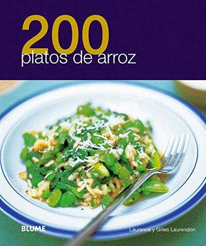 200 platos de arroz (200 Recetas) (Spanish Edition)