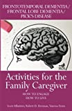 Activities for the Family Caregiver: Frontal