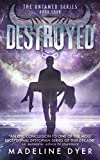 Destroyed (Untamed Series Book 4)