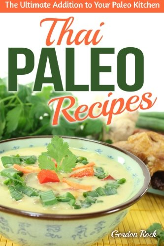 Ivalue media ads download thai paleo recipes the ultimate download thai paleo recipes the ultimate addition to your paleo kitchen thai cookbook book pdf audio id06gsts9 forumfinder Images