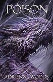 Poison: A Dragonian Series Novella (The Dragonian Series)