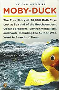 Moby Duck The True Story Of 28 800 Bath Toys Lost At Sea