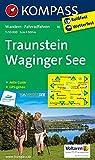 Traunstein - Waginger See: Wanderkarte mit Aktiv Guide und Radwegen. GPS-genau. 1:50000 (KOMPASS-Wanderkarten, Band 16)