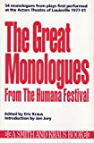 img - for The Great Monologues from the Humana Festival (Monologue Audition Series) book / textbook / text book