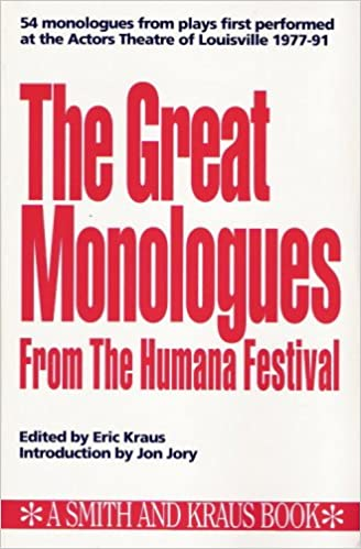 The Great Monologues from the Humana Festival (Monologue Audition Series)
