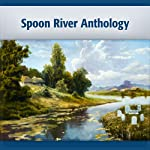 Spoon River Anthology | Edgar Lee Masters